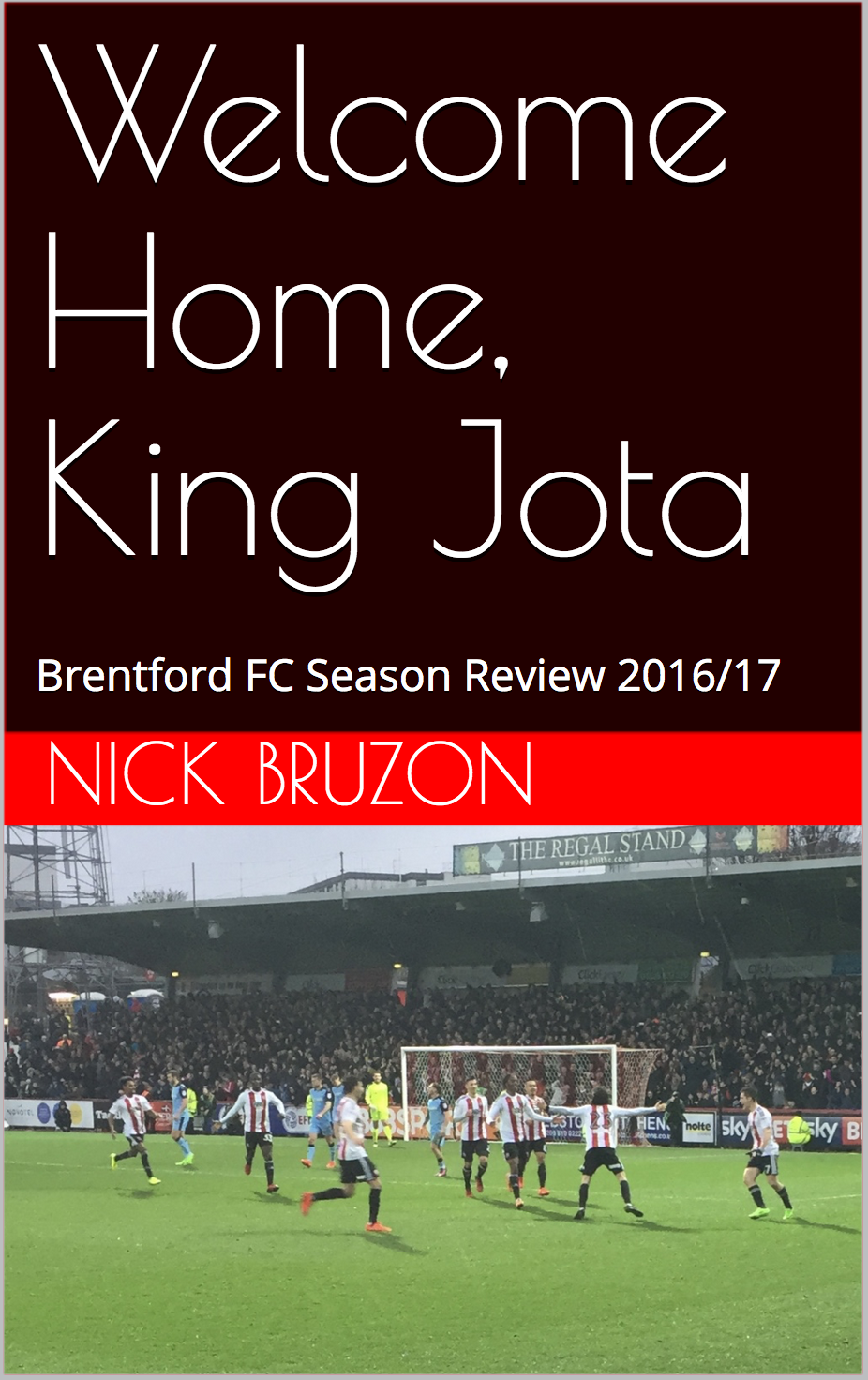 Welcome Home, King Jota – Brentford FC season review 2016/17