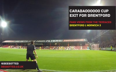 Carabaooooooo Cup Exit For Brentford – Brentford 1 Norwich 3 (VIDEO & POD)