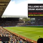 Villains Nick A Point Against The Bees – Aston Villa 0 Brentford 0