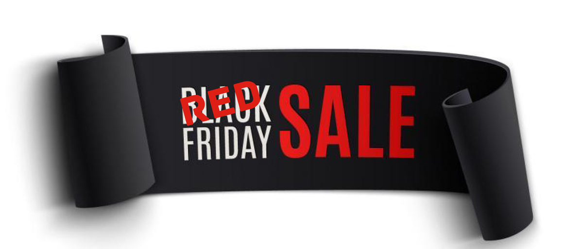 RED & BLACK FRIDAY
