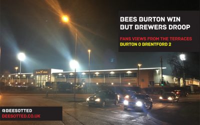 Bees Burton Win But Brewers Droop – Burton 0 Brentford 2