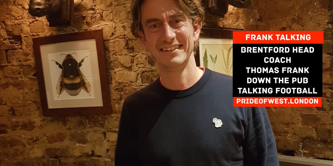 Frank Talking Part 2 – Brentford Head Coach Thomas Frank Joins Beesotted Down The Pub Talking Football